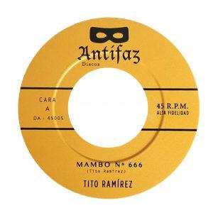 TITO RAMÍREZ – Mambo Nº 666 /Amanecer sin tí