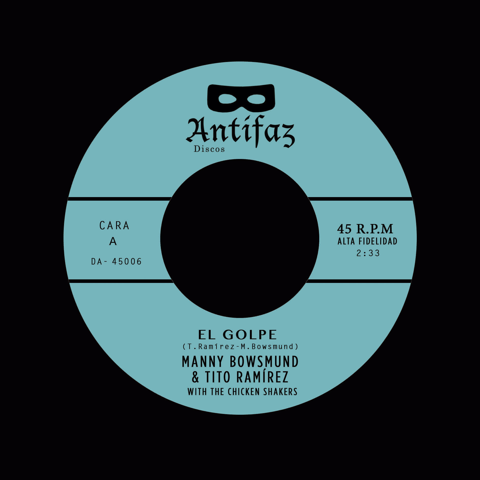 MANNY BOWSMUND & TITO RAMÍREZ – El Golpe /Another woman (Waits for me)